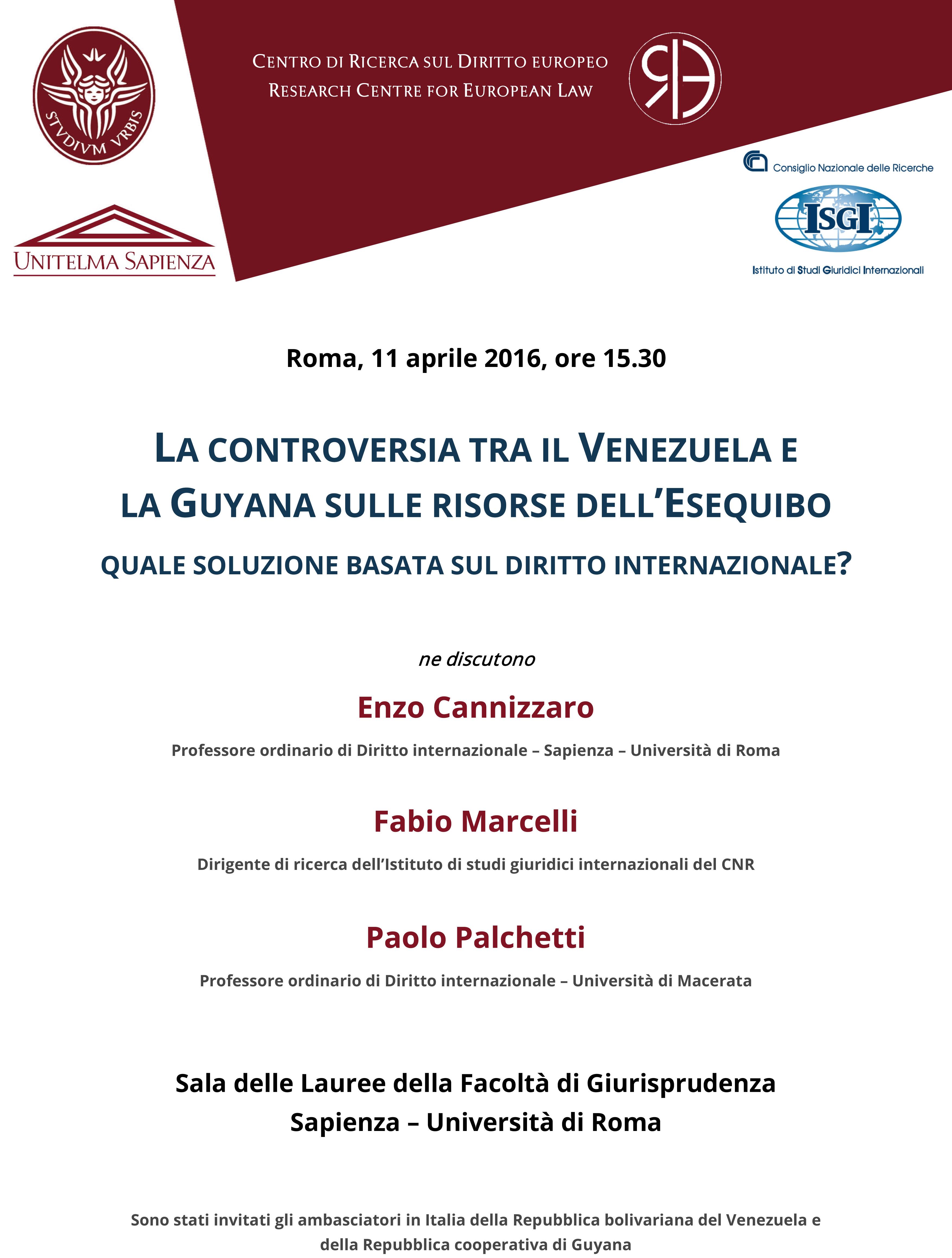 La controversia tra il Venezuela e la Guyana sulle risorse dell'Esequibo. Quale soluzione basata sul diritto internazionale? 11 aprile 2016, Roma