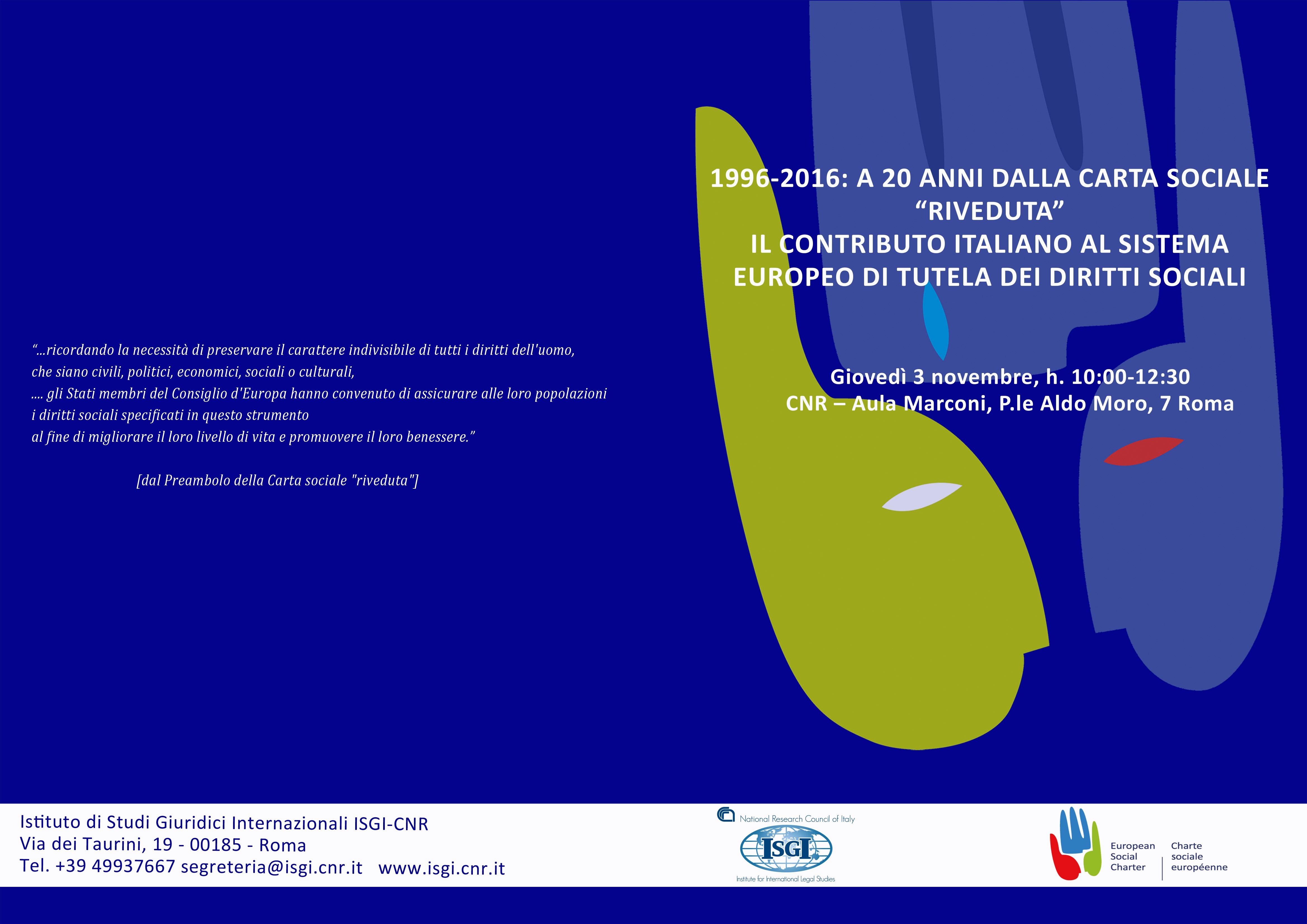 """1996 – 2016: A 20 anni dalla Carta Sociale """"riveduta"""" il contributo italiano al sistema europeo di tutela dei diritti sociali"""