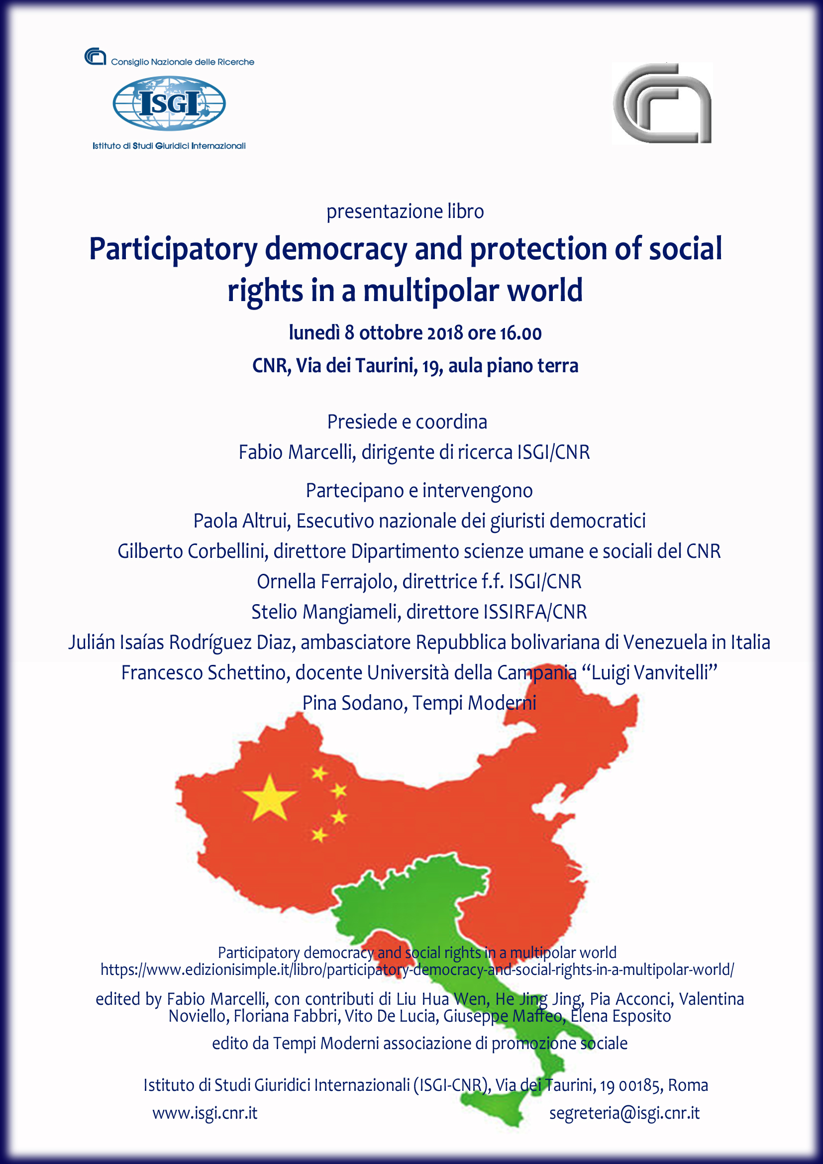 Participatory democracy and protection of social rights in a multipolar world 8 ottobre 2018, Roma